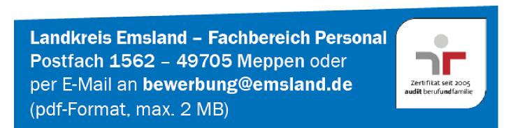 Lankreis Emsland - Postfach 1662 - 49705 Meppen - bewerbung@emsland.de